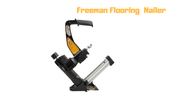 freeman-flooring-nailer